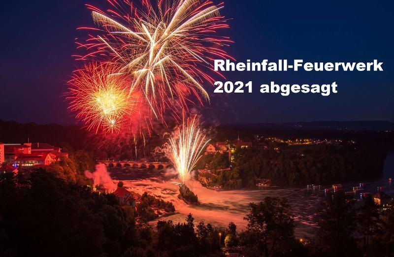 Absage des grossen Rheinfall-Feuerwerks vom 31. Juli 2021